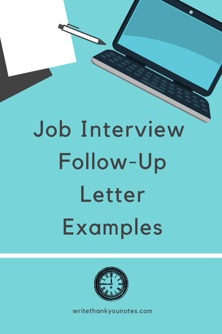 Job Interview Follow Up Letter Examples To Get You The Job Of Your Dreams