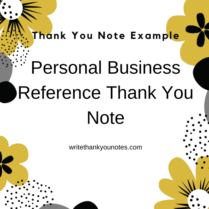 thank you note for a personal business reference